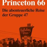 Jörg Magenau: Princeton 66 Klett Cotta Verlag