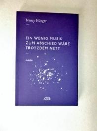 Nancy Hünger: Ein wenig Musik zum Abschied wäre trotzdem nett