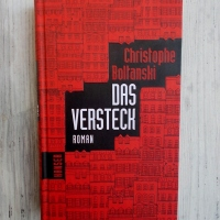 Christophe Boltanski: Das Versteck Hanser Verlag
