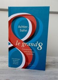 Achterbahn le grand 8 Deutsche und französische Lyrik