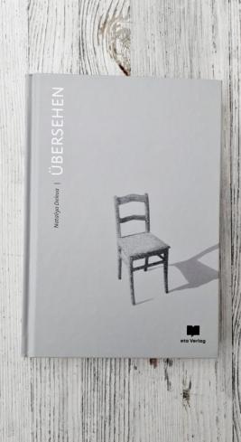 Nataliya Deleva: Übersehen https://literaturleuchtet.wordpress.com/2018/10/16/nataliya-deleva-uebersehen-eta-verlag/