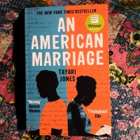 Tayari Jones: An American Marriage