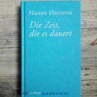 Hanne Ørstavik: Die Zeit, die es dauert Karl Rauch Verlag